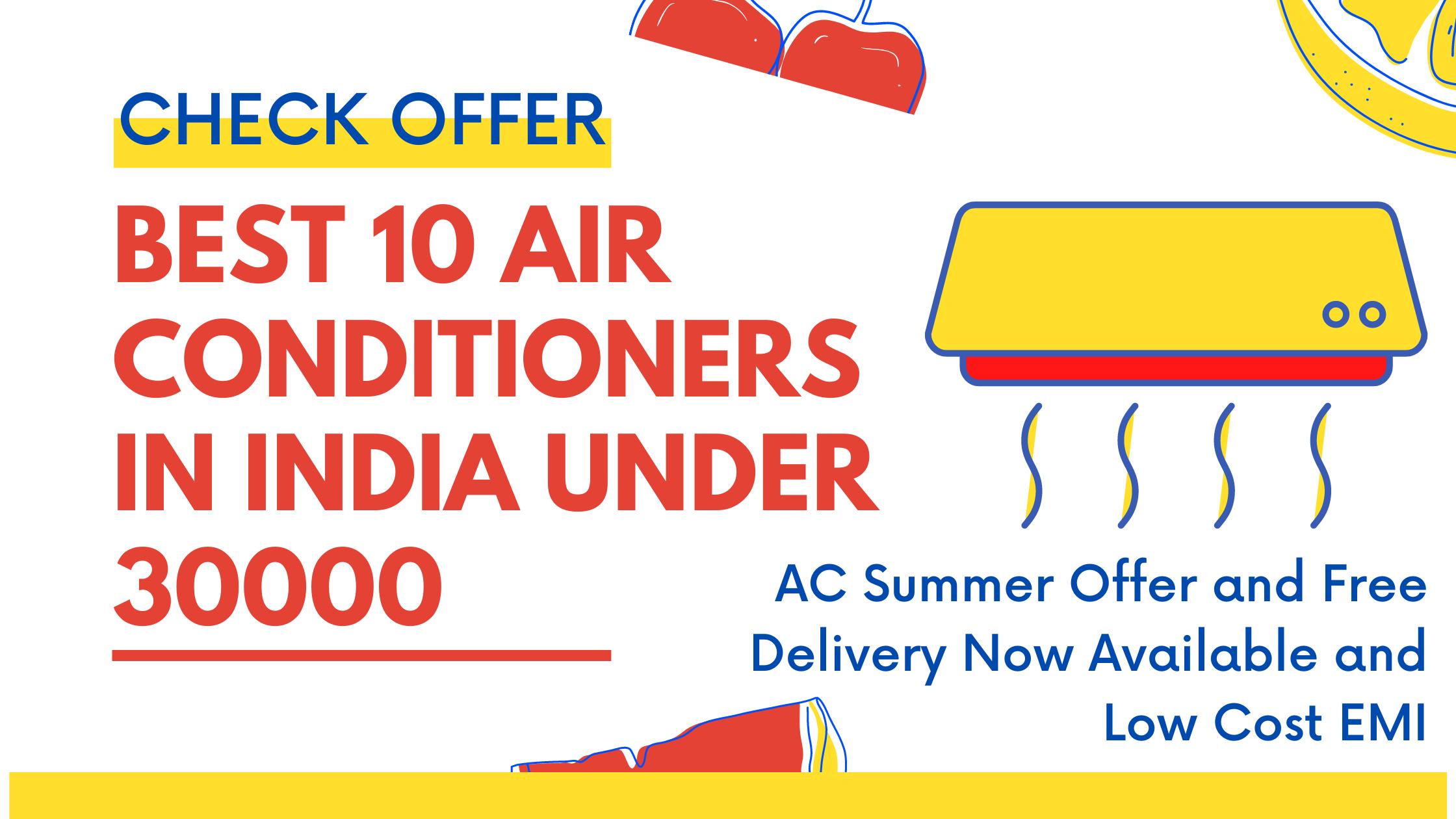 Best AC brand in India under 30000