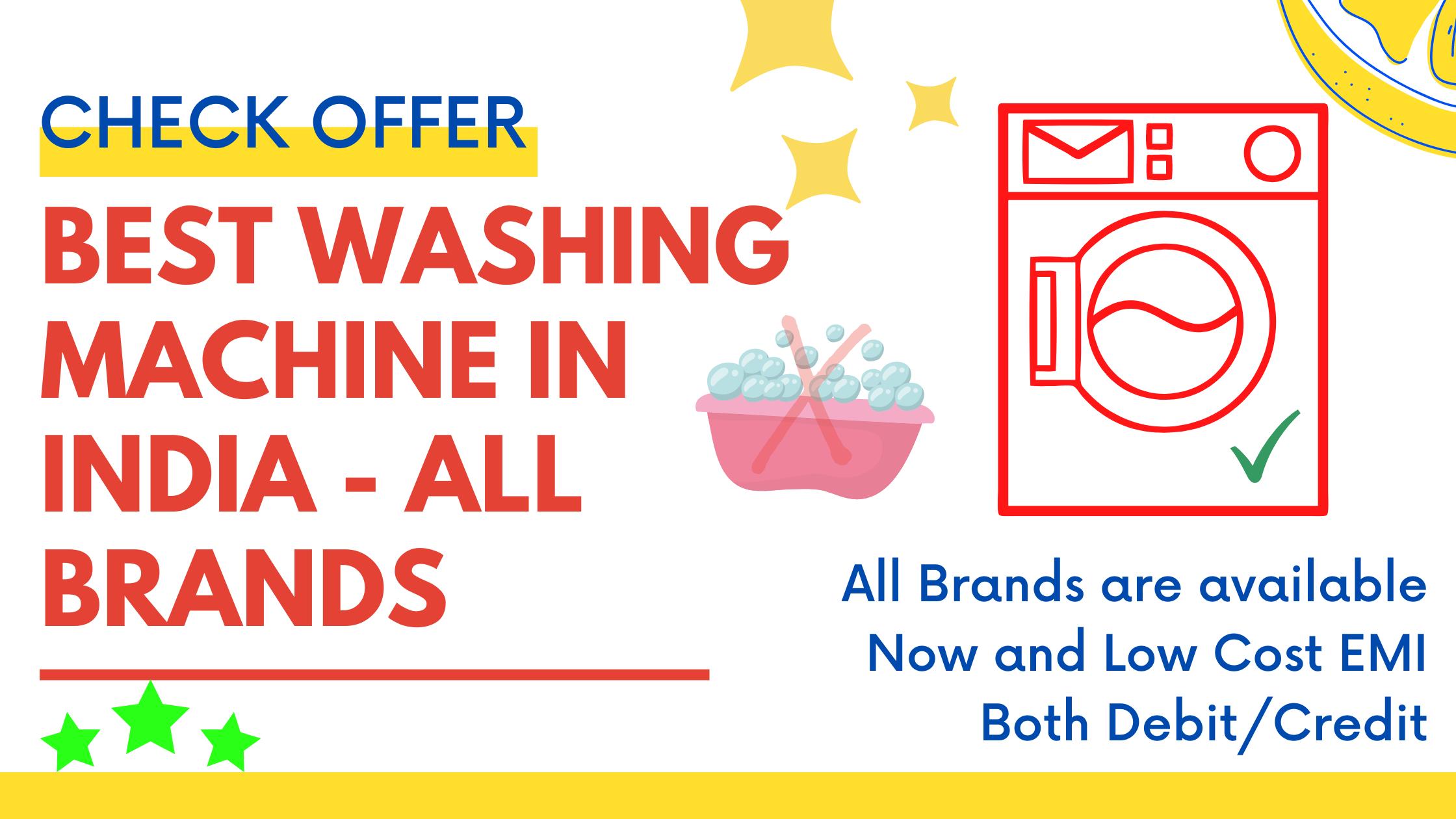 Best Washing Machine In India 2021